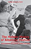 The Hidden History of American Fashion: Rediscovering 20th-century...