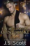 Ein Milliardär ohne Maske ~ Jason: Ein Milliardär voller...