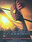 Hinter der Maske von Spider-Man - ein geheimer Blick hinter die...
