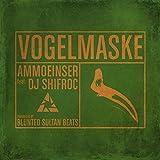 Vogelmaske (feat. Dj Shifroc) [Explicit]