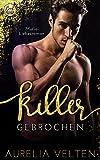 KILLER: Gebrochen (Mafia-Liebesroman) (Fairytale Gone Dark 6)