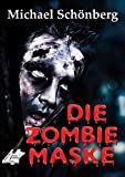 Die Zombie-Maske