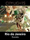 City Lights - Rio de Janeiro - Events