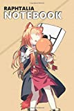 Raphtalia Notebook: Anime Lover Notebook, 112 Lined Pages, 6 x 9,...