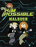 Kim Possible Malbuch: Ein lustiges Malbuch für Kinder mit vielen...