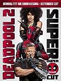 Deadpool 2 Super Duper Cut [dt./OV]