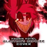 Hazbin Hotel: Alastor's Reprise Cover