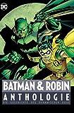 Batman & Robin Anthologie: Die Geschichte des dynamischen Duos