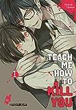 Teach me how to Kill you 1: Blutiger Manga-Thriller über einen...