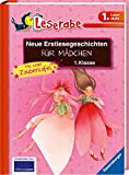 Neue Erstlesegeschichten für Mädchen 1. Klasse: Mit toller...