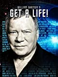 William Shatners Get a Life!