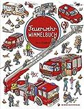 Feuerwehr Wimmelbuch - Das große Bilderbuch ab 2 Jahre: Kinderbücher...