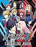 Darling in the Franxx Coloring Book: Incredible Coloring Book For Kids...