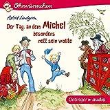 Der Tag, an dem Michel besonders nett sein wollte:...